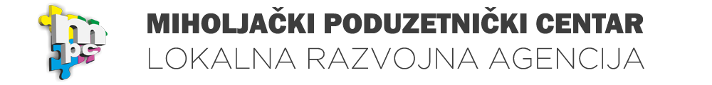 MIHOLJAČKI PODUZETNIČKI CENTAR – Lokalna razvojna agencija